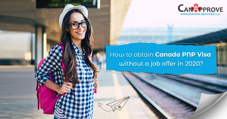 How to obtain Canada PNP visa without a job offer in 2020