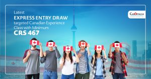 Latest Express Entry draw targeted Canadian Experience Class with minimum CRS 467