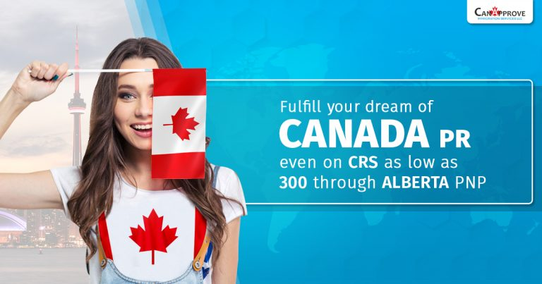 Fulfill your dream of Canada PR even on CRS as low as 300 through Alberta PNP