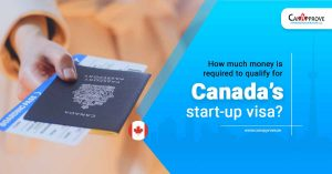 How-much-money-is-required-to-qualify-for-Canadas-start-up-visa