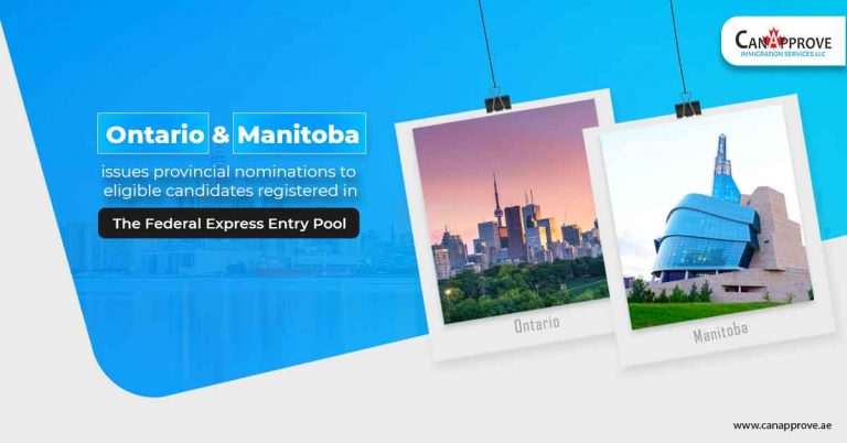 Ontario & Manitoba issues provincial nominations to eligible candidates registered in the federal Express Entry pool.