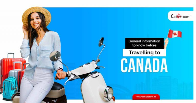 General information to know before travelling to Canada