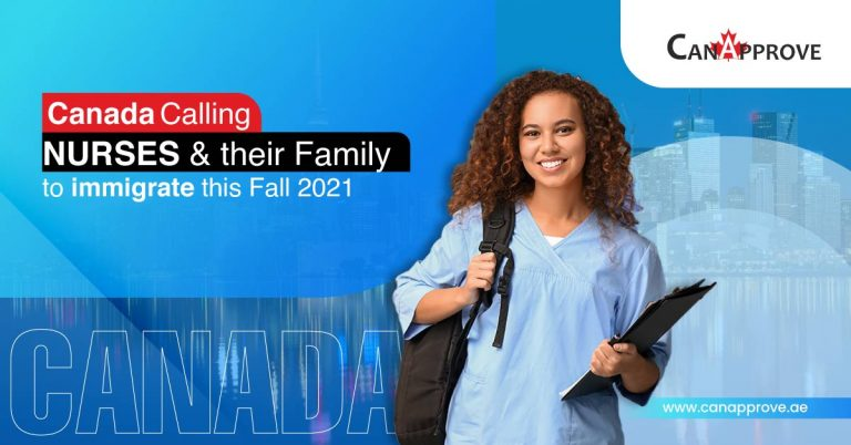 Canada Calling Nurses & their family to immigrate this fall 2021