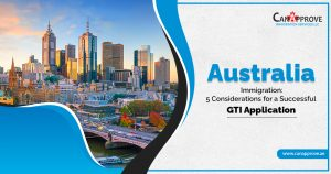 How To Build Your GTI Application For Australia Immigration?