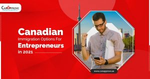 Best Options For Business Immigration To Canada in 2021