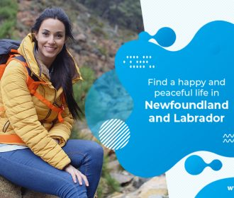 Live an amazing life in Newfoundland and Labrador!
